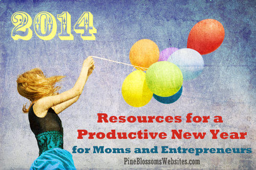 Resources for a Productive New Year for Moms and Entrepreneurs